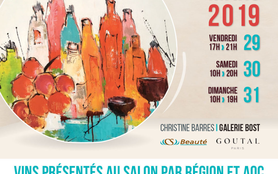 17ème salon des vins de France à Charmes-Sur-Rhône les 29, 30 et 31 mars 2019